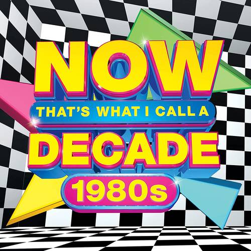 Now That's What I Call Music! - NOW That's What I Call A Decade: 1980's