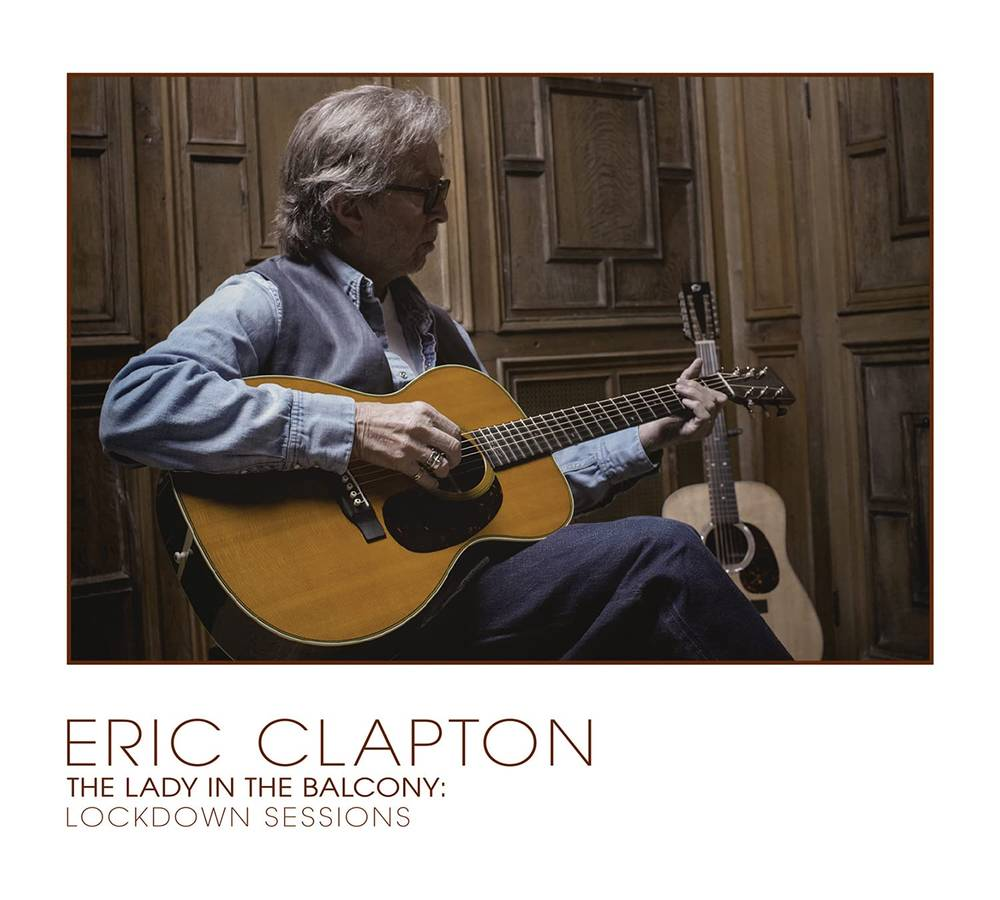Eric Clapton - The Lady In The Balcony: Lockdown Sessions [CD/Blu-ray]