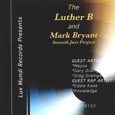 Luther B/Mark Bryant Project