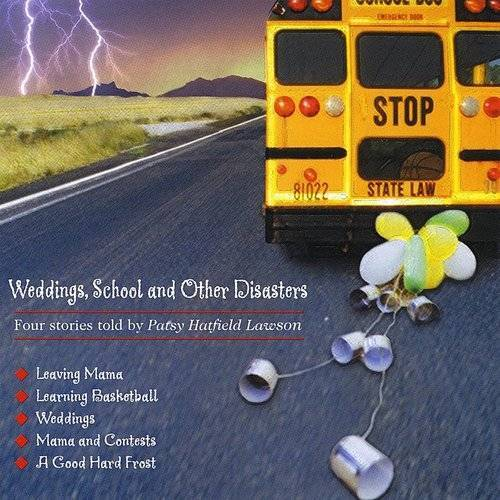 Weddings School & Other Disast