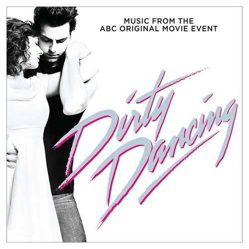 Dirty Dancing [Original Television Soundtrack]