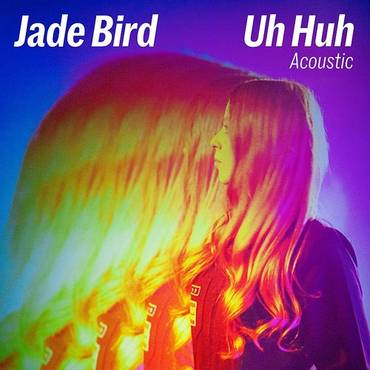 Uh Huh (Acoustic) - Single