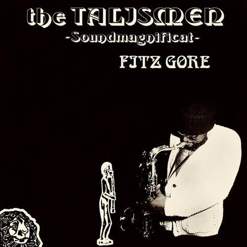 Fitz Gore & Talismen - Soundmagnificat