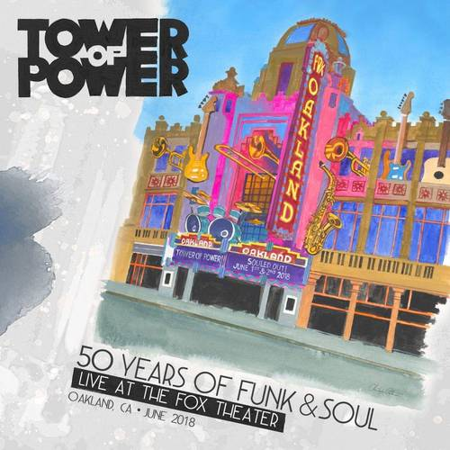 Tower Of Power - 50 Years of Funk & Soul: Live at the Fox Theater - Oakland, CA - June 2018 [3LP]