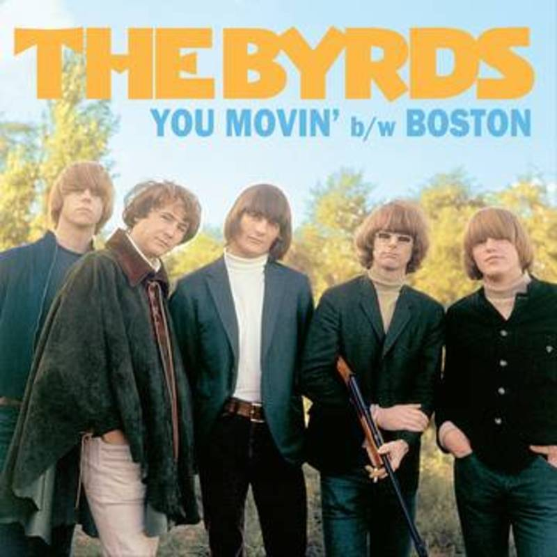 The Byrds You Movin' Boston