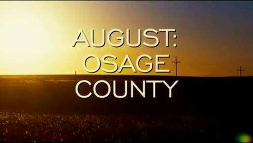 August: Osage County [Movie]