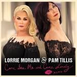 Lorrie Morgan & Pam Tillis - Come See Me & Come Lonely