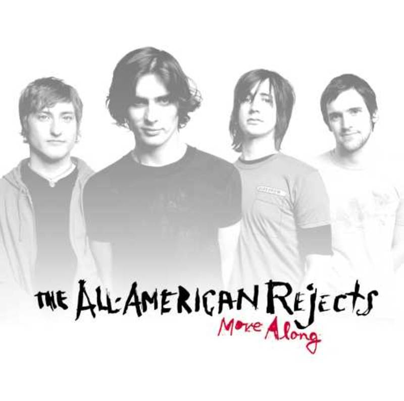 THE ALL AMERICAN REJECTS MOVE ALONG