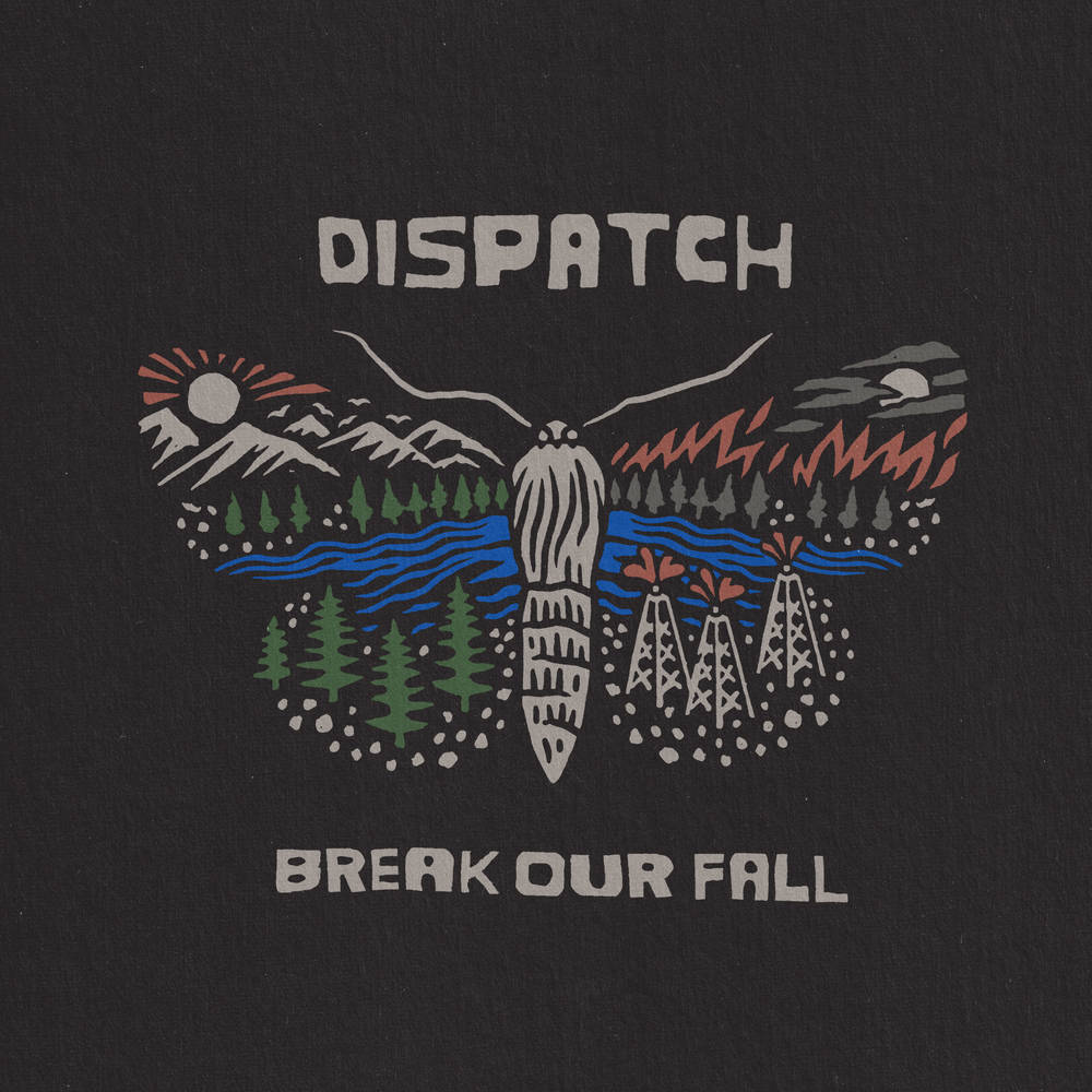 Dispatch - Break Our Fall [2LP]
