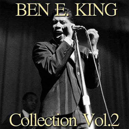 Ben E. King Collection, Vol. 2 (Remastered Best Collection)