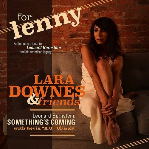 "Lara Downes - For Lenny, Episode 1: Something's Coming (With Kevin ""K.O."" Olusola)"