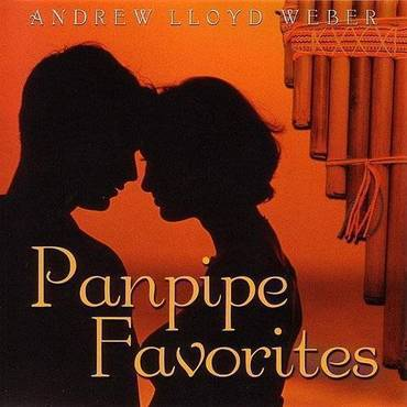 Panpipe Favorites: Andrew Lloyd Weber