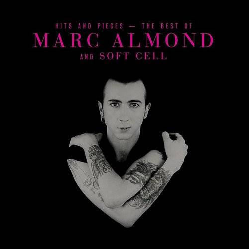 Hits And Pieces - The Best Of Marc Almond & Soft Cell [Import LP]