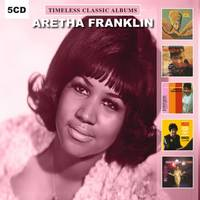 Aretha Franklin - Timeless Classic Albums
