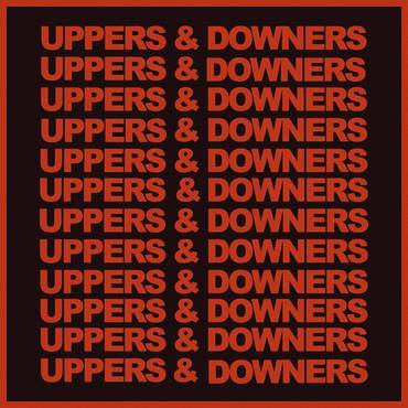 Uppers & Downers [Import]