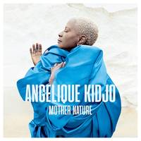 Angelique Kidjo - Mother Nature