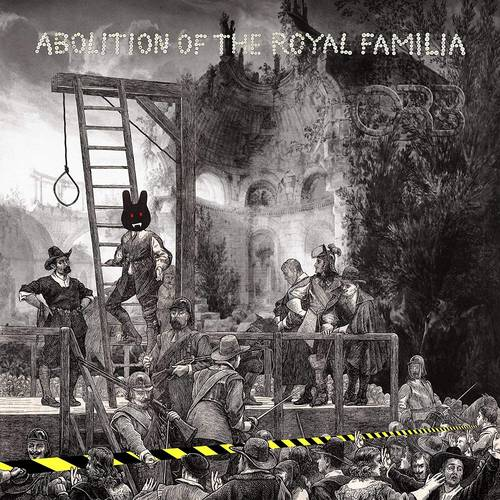 Abolition Of The Royal Familia [LP]