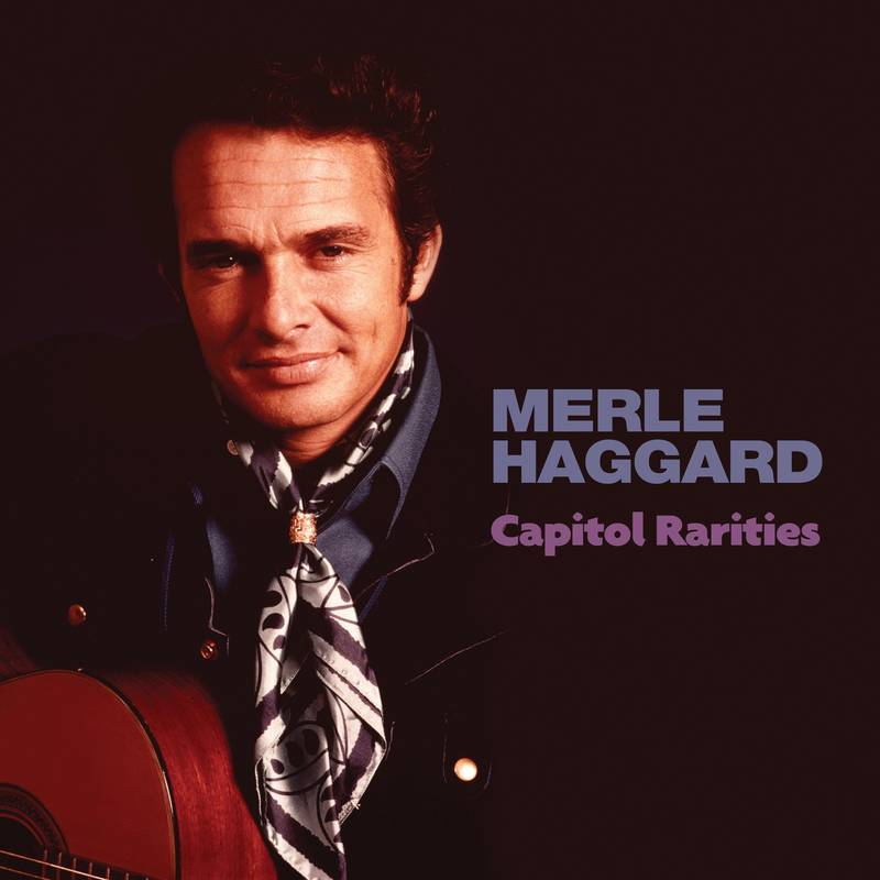 Merle Haggard Capitol Rarities