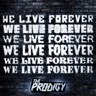 We Live Forever - Single