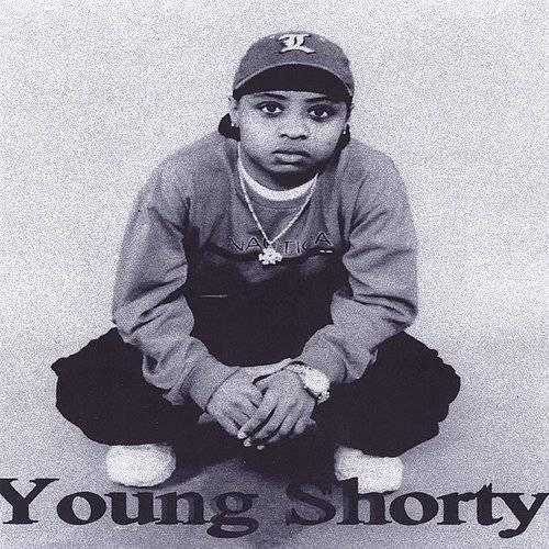 Young Shorty