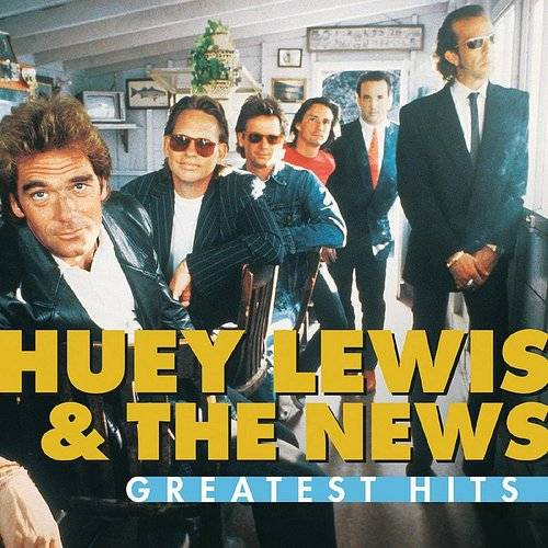 Greatest Hits: Huey Lewis & The News