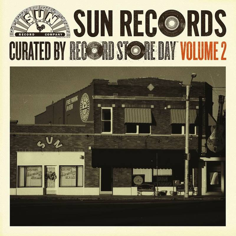 VARIOUS ARTISTS SUN RECORDS CURATED BY RECORD STORE DAY VOL. 2 SUN RECORDS CURATED BY RECORD STORE DAY VOL. 2