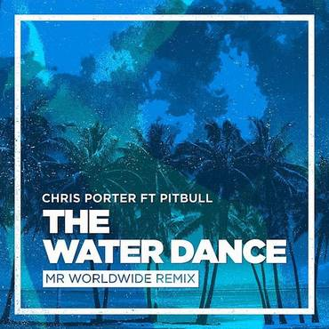 The Water Dance (Feat. Pitbull)