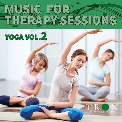Tron Syversen - Music For Therapy Vol 4 Yoga 2 (Feat. Helene Edler And Elin Løkken) [Yoga 2 - 60 Minutes Music And Nature