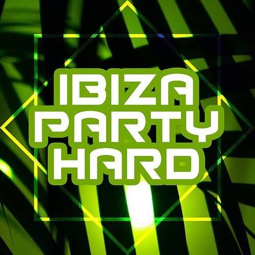 Ibiza Lounge Club - Ibiza Party Hard - Chillout 2017, Party
