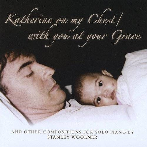 Katherine On My Chest/With You