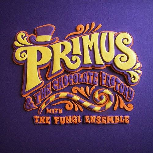 Primus & The Chocolate Factory with the Fungi Ensemble [Limited Edition Vinyl]