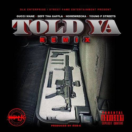 Told Ya (Remix) - Single