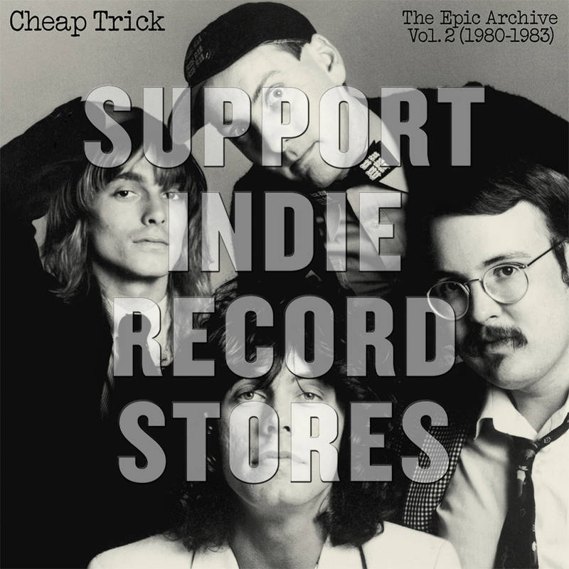 Cheap Trick The Epic Archive Vol. 2 (1980 1983)
