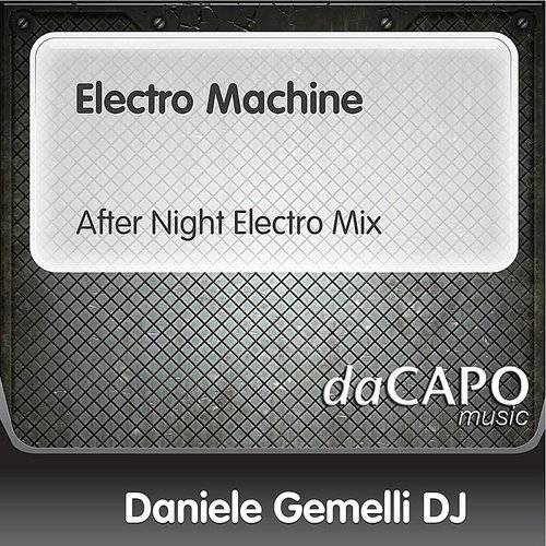 Electro Machine (After Night Electro Mix)