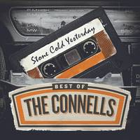 The Connells - Stone Cold Yesterday: The Best Of The Connells