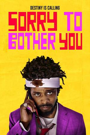 Sorry To Bother You [Movie]