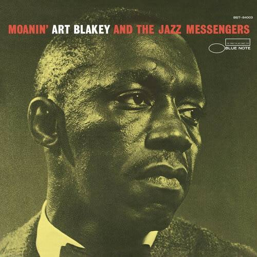 Art Blakey  & Jazz Messengers - Moanin'