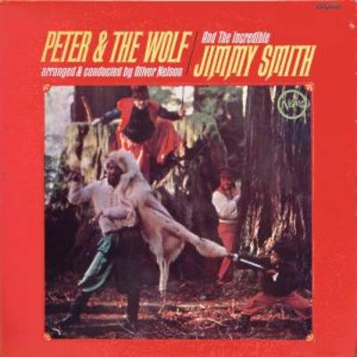Smith, Jimmy - Peter & the Wolf