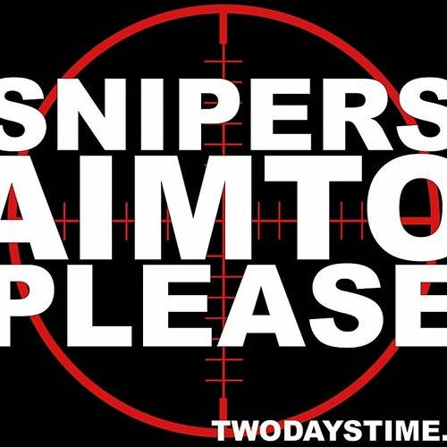 Snipers: Aim To Please - Single