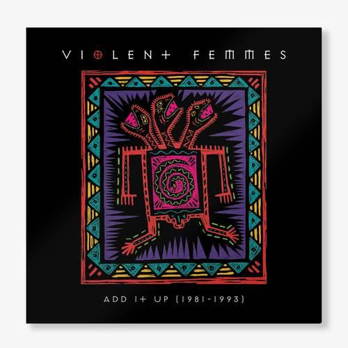 Violent Femmes - Add It Up (1981-1993) [Indie Exclusive Limited Edition Aqua 2 LP]