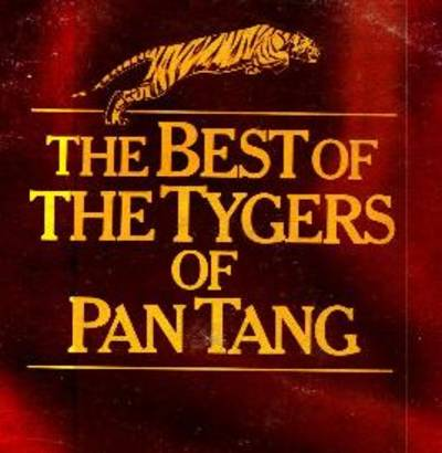 Tygers Of Pan Tang - Best Of