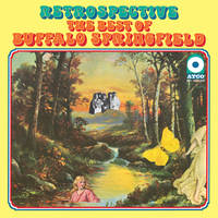 Buffalo Springfield - Retrospective: The Best Of Buffalo Springfield [SYEOR 2021 LP]