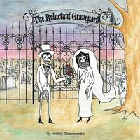 Jeremy Messersmith - The Reluctant Graveyard