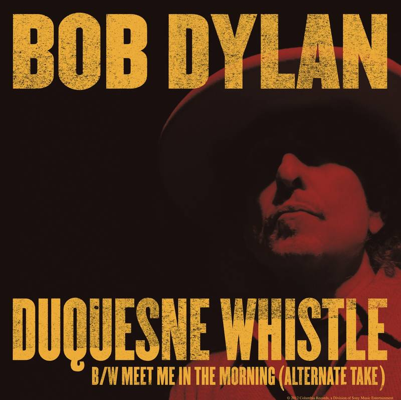 Bob Dylan Duquesne Whistle