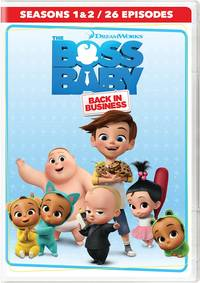 The Boss Baby [Movie] - The Boss Baby: Back in Business - Seasons 1 & 2
