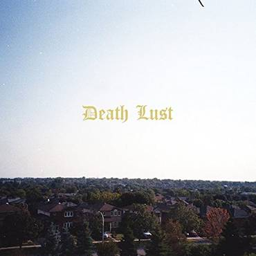 Death Lust [LP]