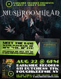 Meet Mushroomhead in-store 8/22!