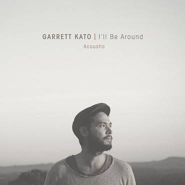 I'll Be Around (Acoustic) - Single
