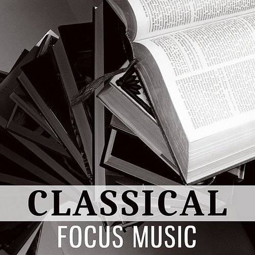 Easy Learning Music Set - Classical Focus Music - Sounds For