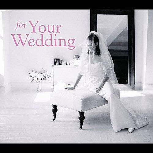 For Your Wedding (Dig) (Enh)